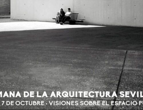 ARCHITECTURE WEEK SEVILLA